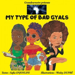 Livre My Type Of Bad Gyals